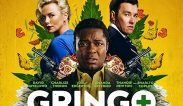 """ตัวอย่างหนัง! หนังใหม่ เรื่อง """"Gringo 2018 กริงโก้ซวยสลัด"""" ข้อมูลหนัง เรื่องย่อหนัง"""