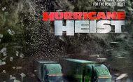 """ตัวอย่างหนังใหม่ เรื่อง """"The Hurricane Heist 2018"""" ข้อมูลหนัง เรื่องย่อหนัง"""