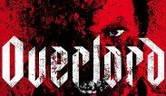 """ตัวอย่างหนังใหม่ เรื่อง """"Overlord (2018) ปฏิบัติการโอเวอร์ลอร์ด"""" ข้อมูลภาพยนตร์ เรื่องย่อหนัง"""