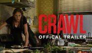 """ตัวอย่างภาพยนตร์ เรื่อง """"Crawl (2019) คลานขย้ำ"""" เรื่องย่อหนัง ข้อมูลภาพยนตร์"""